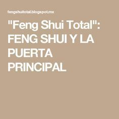 """Feng Shui Total"": FENG SHUI Y LA PUERTA PRINCIPAL"
