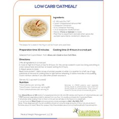 Original Recipes For Dieters From California Medical Weight Management - Low-Carb Oatmeal High Protein Recipes, Protein Foods, Low Carb Recipes, Diet Recipes, Snack Recipes, Snacks, Low Carb Oatmeal, Leaky Gut Syndrome, Spiralizer Recipes