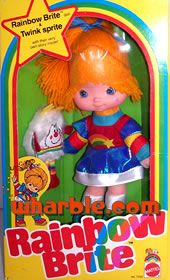 Rainbow Brite - my sister bought me one for my 30th b-day.