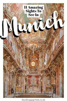 11 Amazing Things To Do In Munich, Germany