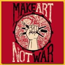 Resultado de imagen para make art not war