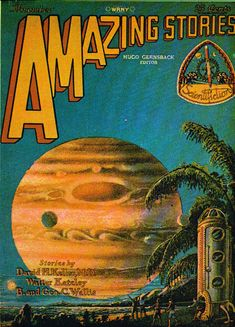 The first issue of Amazing Stories. November, 1928.