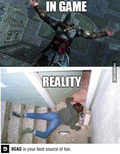 Assassins Creed, Video Game Meme: Me in real life a.k.a. clumsy as f@ck! #gaming #gamermeme #gamerproblems