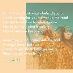 """Obsessed with First Aid Kit's """"My Silver Lining"""" #firstaidkit"""