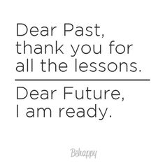 Dear past...Dear future...