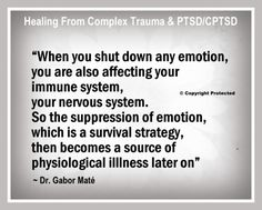 This is why so many complex trauma survivors have physical illness issues. Complex trauma survivors commonly also suffer Fibromyalgia, Chronic Fatigue, Rheumatoid Arthritis, Chronic Pain, Adrenal F… Ptsd Awareness, Mental Health Awareness, Gabor Mate, Trauma Therapy, Complex Ptsd, Chronic Fatigue, Chronic Pain, Adrenal Fatigue, Psychology Quotes