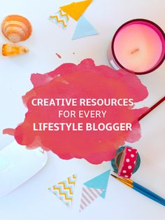 These top creative resources will help lifestyle bloggers make their blogs shine: a DSLR camera, craft supplies, editing programs, notebooks and more!