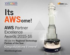 The 2nd Annual AWS (Amazon web Services) Partner Summit was held in Delhi on 29th June, which recognized their key partners in cloud consulting and technology implementation of cloud-based products. As a part of their efforts to recognize innovative SaaS-based solutions within their APN (Amazon Partner Network), AWS named Vinculum Solutions as the Regional Technology Partner for the year 2015-16.