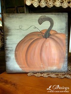 "RUSTIC PAINTED PUMPKIN **Sat. Aug. 20th 9:30-noon Amy Smith This 12"" x 12"" pumpkin will be the perfect addition to your fall decor! You will learn to paint like a pro with Amy's expert instruction!! (Cost $25+tax)"