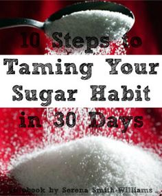 10 Steps to Taming Your Sugar Habit in 30 Days ebook cover 1