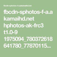 fbcdn-sphotos-f-a.akamaihd.net hphotos-ak-frc3 t1.0-9 1975094_780372618641780_778701150_n.jpg