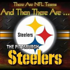 """There are 31 """"other"""" NFL teams And Then There Are.The Pittsburgh Steelers Steelers Images, Pitsburgh Steelers, Here We Go Steelers, Pittsburgh Steelers Football, Pittsburgh Sports, Steelers Stuff, Pitt Panthers, Steeler Nation, Sports Teams"""