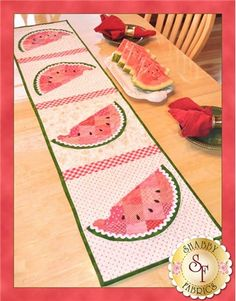 Patchwork Watermelon Table Runner Pattern: Yum! This watermelon-themed runner is perfect for summer! Designed by Jennifer Bosworth of Shabby Fabrics, this design features patchwork - a great way to use up scraps! - and applique.