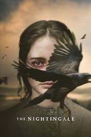 Accedez En Ligne Et Regarder En Streaming Uhd Regarder Le Film The Nightingale En Streaming Vf Gratuitement En Ligne Sur Str Films Complets Film Streaming Film