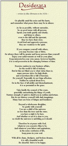 "Favourite part of Desiderata: ""You are a child of the universe, no less than the trees and the stars."""