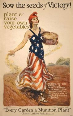 Liberty and Victory Gardens During World Wars I and II and Benefits of Gardening Today: