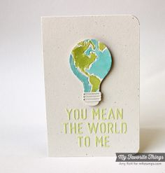 MFT Die-namics Centerpieces You Mean The World To Me and Die-namics Lightbulb. -Amy Rohl #mftstamps