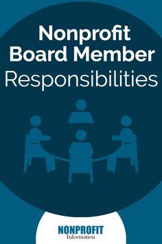 Nonprofit Board Member Responsibilities - Nonprofit Information Fundraising Games, Nonprofit Fundraising, Board Governance, Start A Non Profit, Church Fellowship, Church Fundraisers, Design Social, Grant Writing, Board Member