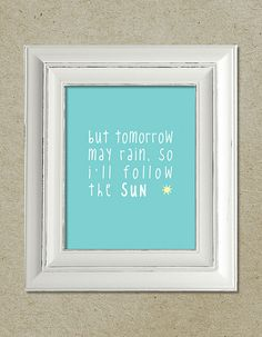 beatles art print; i'll follow the sun lyrics · via bright designs on etsy