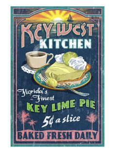 Key West, Florida - Key Lime Pie Vintage Sign - Lantern Press Poster - They make the best! Key West Florida, Florida Keys, Florida Trips, Florida Beaches, Key Lime Pie, Key West Decor, Key West Style, Pies Art, Vintage Florida