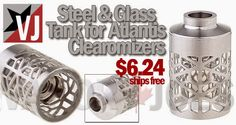 Vapor Joes - Daily Vaping Deals: UPGRADE: GLASS AND STAINLESS CAGE FOR THE ATLANTIS...