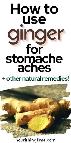 Learn how to use ginger for stomach aches, plus at least 7 other natural remedies that help stop stomach pain fast. Ginger root has been used as a home remedy for stomach aches since the beginning of time. This is because it is so effective! There are several ginger remedies including ginger tea for stomach ache, which can really help lessen the pain when the warmth is combined with the astringence of the ginger. Using ginger ale for stomach aches.is also a great choice! #nourishingtime…