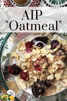 [orginial_title] – Healthy Fat & Fit AIP Oatmeal Recipe + My Easy Day-on-a-Plate Meals! AIP Oatmeal Recipe + My Easy Day-on-a-Plate Meals! Autoimmun Paleo, Paleo Menu, Paleo Dinner, Quinoa, Gourmet Recipes, Diet Recipes, Best Paleo Recipes, Recipes Dinner, Anti Inflammatory Recipes