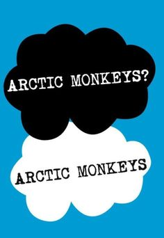 Arctic monkeys? Arctic monkeys.