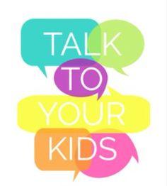 Parenting Tip: Talk to your children