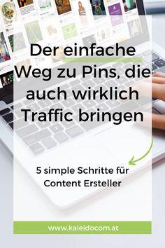 Wenn Du mehr Traffic von Pinterest haben möchtest, beginnt alles mit den richtigen Pins. Doch welche Pins funktionieren gut? Diese 5 Schritte zeigen Dir einen einfachen Weg zu Pins, die auch wirklich Zugriffe bringen. #kaleidocom