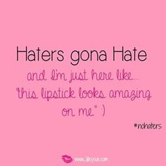 Haters Gona hate! I got Chanel lol :)