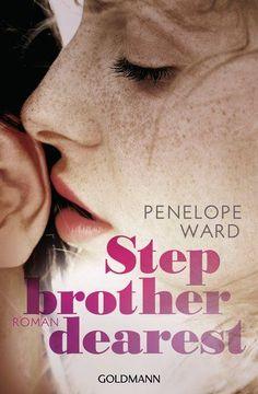 """Stepbrother dearest"" von Penelope Ward   ET: 20.7.2016 im Goldmann Verlag"
