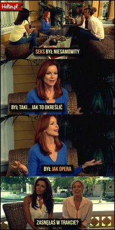 #seks Bree :: Seks jest jak opera. Desperate Housewives, Best Memes, Haha, Thoughts, Humor, Quotes, Movie Posters, Cinema, Quotations