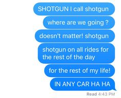 """Just because you HAVE a shotgun doesn't mean you can CALL shotgun."""