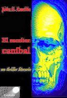 El escritor caníbal http://relatosjamascontados.blogspot.com.es/2014/01/el-escritor-canibal.html
