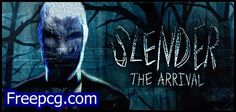 Slender The Arrival Free Download PC Game