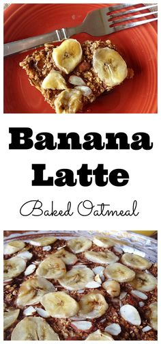 #healthy Banana-Latte Baked Oatmeal! A delicious and healthy breakfast! #vegan #glutenfree