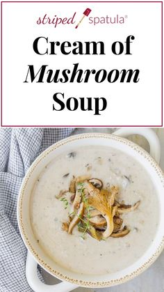 Appetizer Recipes Discover Homemade Cream of Mushroom Soup Made with a full pound of mushrooms this homemade Cream of Mushroom Soup is the real deal. Readers have called it the best mushroom soup theyve ever had! Elegant comfort food at its best. Healthy Food Recipes, Easy Soup Recipes, Vegetarian Recipes, Dinner Recipes, Cooking Recipes, Yummy Food, Healthy Soup, Tasty, Vegetarian Food