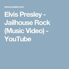 Elvis Presley - Jailhouse Rock (Music Video) - YouTube