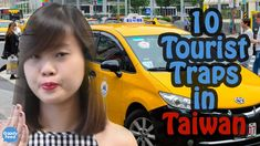 10 Tourist Traps in Taiwan You Should Know