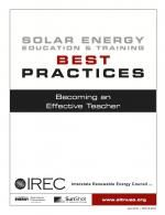 Becoming an Effective Teacher, and four more Solar Energy Education and Training Best Practices.  Awesome work!