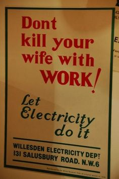 Funny Vintage Ads: Let electricity do it! too ads ads commercial commercial ads Funny Vintage Ads, Pub Vintage, Creepy Vintage, Funny Ads, Vintage Humor, Funny Signs, Vintage Posters, Hilarious, Vintage London