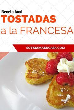 Un especial y dulce desayuno con estas riquísimas Tostadas a la Francesa o Tostadas Francesas.
