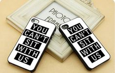 You Can't Sit With  FIT for iP4iP5 Samsung by CasebyMarsha on Etsy, $14.00