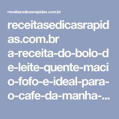 receitasedicasrapidas.com.br a-receita-do-bolo-de-leite-quente-macio-fofo-e-ideal-para-o-cafe-da-manha--e-tarde