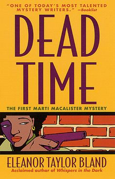 Dead Time (Marti MacAlister #1)  by Eleanor Taylor Bland