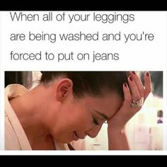 That's why I have sweatpants