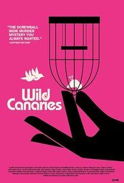 Wild Canaries Online Full Watch   Watch Full Movies
