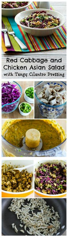 I'm crazy about this Red Cabbage and Chicken Asian Salad with Tangy Cilantro Dressing.  The recipe can be adapted to use whatever veggies you have on hand, and if you're not a cilantro fan I'd use thinly sliced green onion in the dressing.  (Low-Carb, Gluten-Free, South Beach Diet Phase One)  [found on KalynsKitchen.com]