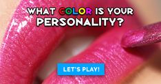 Color is often associated with certain psychological traits and preferences. Take the quiz to see which color matches your personality.